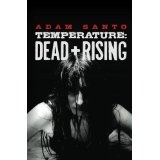 Temperature: Dead and Rising (Kindle Edition)By Adam Santo