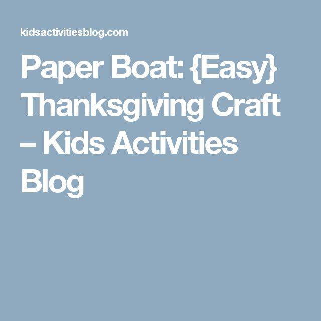 Paper Boat: {Easy} Thanksgiving Craft – Kids Activities Blog