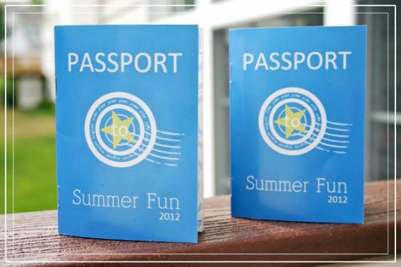 Passport to Summer. Make your kids a passport and put a stamp in it for each activity you do over the summer.