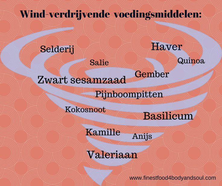 Last van interne wind symptomen? Probeer eens onderstaande voedingsmiddelen. #windverdrijvendevoeding #antiwind #voedingwind