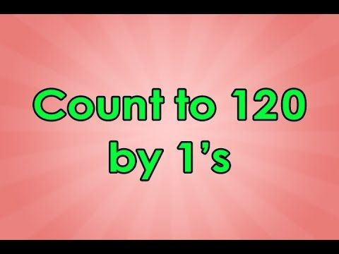 Count to 120 | Count to 120 Song | Educational Songs | Math Songs | Counting Songs | Jack Hartmann - YouTube
