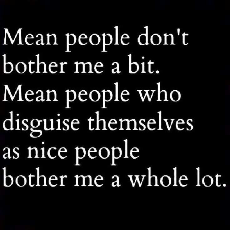 Quotes About People Being Mean: 353 Best Sh@! I Don't Like....... Images On Pinterest