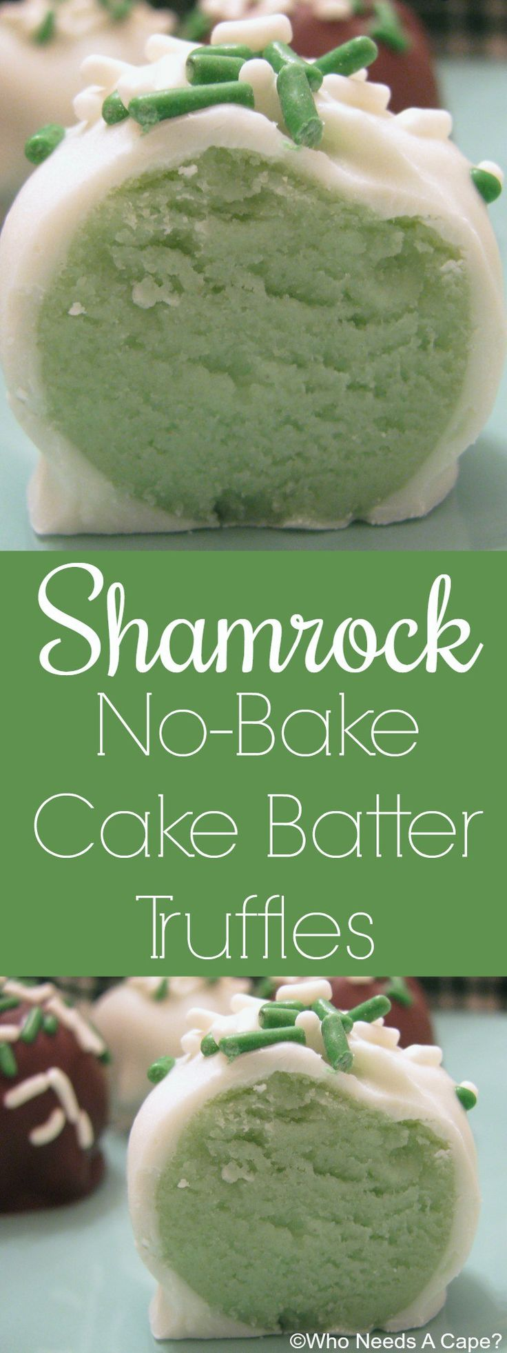 These Shamrock No-Bake Cake Batter Truffles are just perfect for St. Patrick's Day celebrations! Everyone loves these these bite-sized no bake balls!   Who Needs A Cape?  