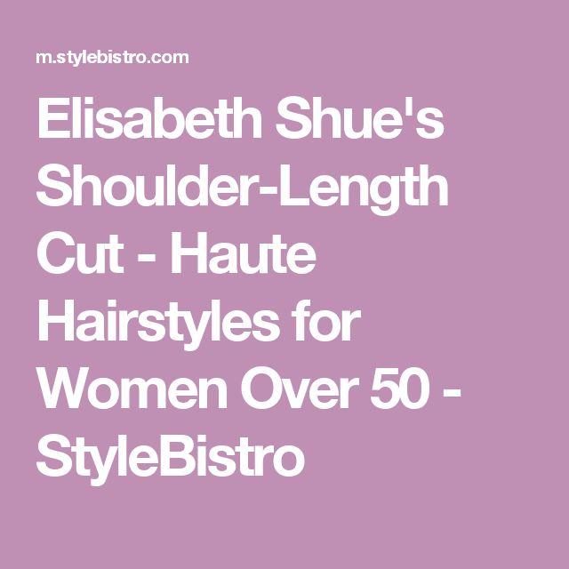 Elisabeth Shue's Shoulder-Length Cut - Haute Hairstyles for Women Over 50 - StyleBistro