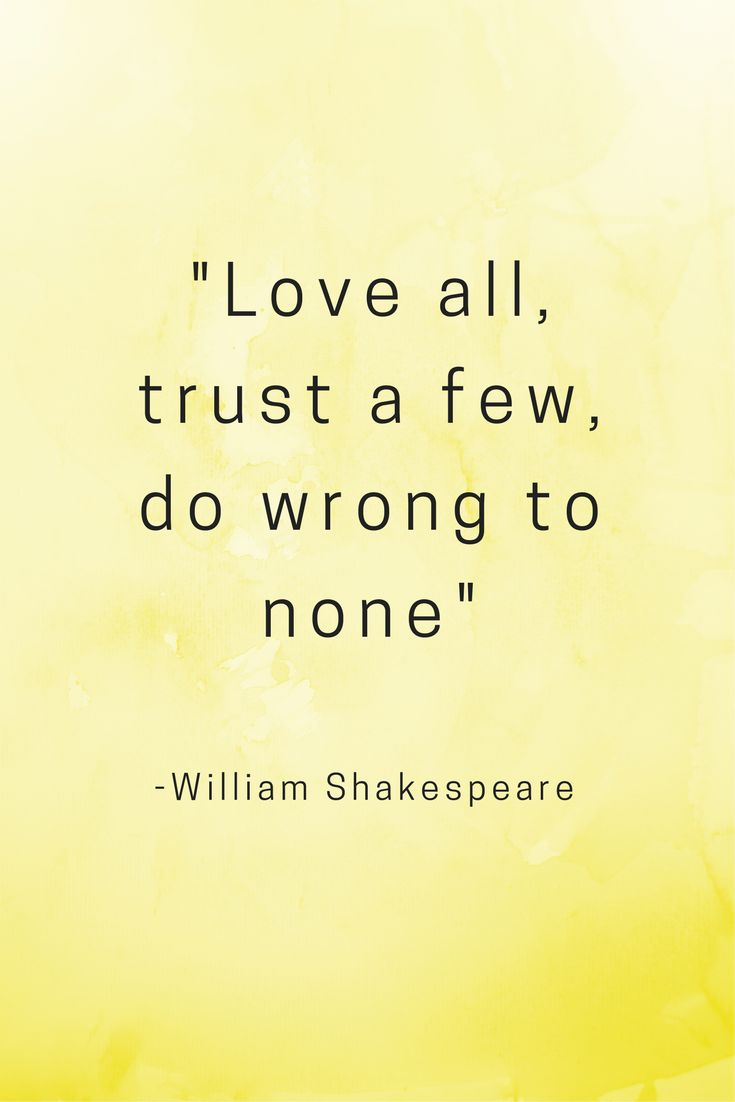 Love Quotes Trust Justice Truth Inspirational Motivation William Shakespeare life
