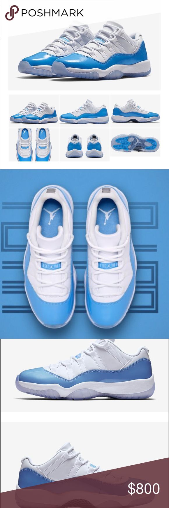 "Air Jordan 11 Low ""UNC"" Air Jordan XI Lows North Carolina. White and University Blue. Dropping tomorrow I have the ticket for a size 13. Going to be brand new in the box obviously. Receipt will be included if you want it. These are going to be hard to get anyway else Jordan Shoes Athletic Shoes"