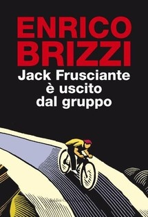 Enrico Brizzi: Jack Frusciante è uscito dal gruppo
