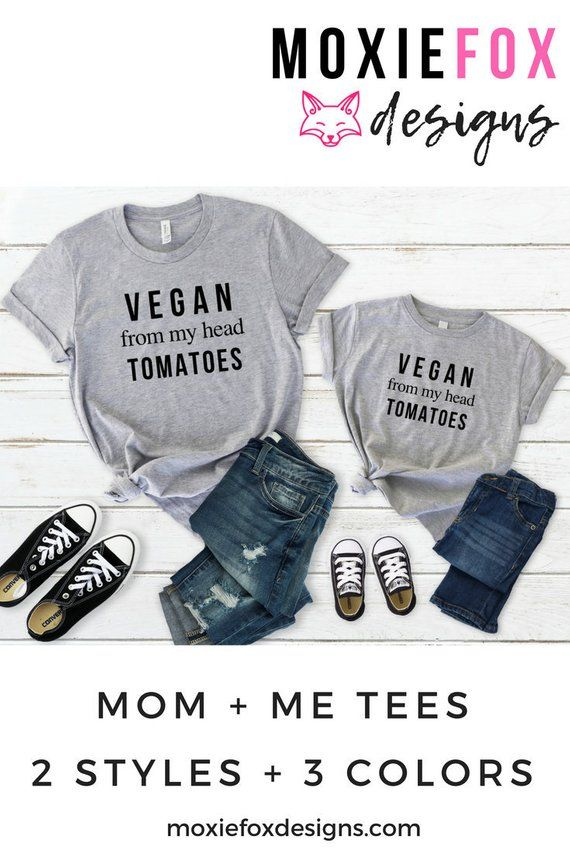 20ac0cb42 Are you living a vegan lifestyle and can't find any mommy and me outfits or  mommy and me shirts to show off just how vegetarian and awesome you truly  are?
