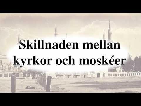 Skillnaden mellan kyrkor och moskéer - YouTube