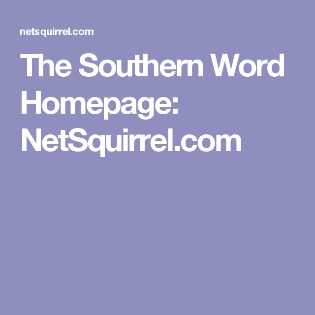 The Southern Word Homepage: NetSquirrel.com