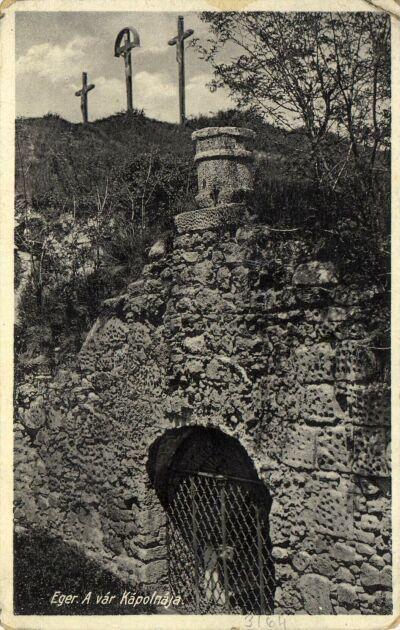 Eger, a Vár kápolnája - Ma ez a Kazamata bejárata