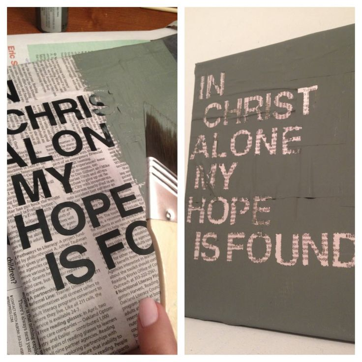 Not with this quote, but love the look of it! Newspaper : DIY Painted Canvas