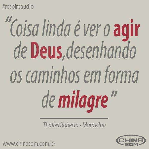 Respire Áudio: Maravilha – Thalles Roberto  Mais informações no blog: (Clique na Imagem) #respireaudio #chinasom #thallesroberto