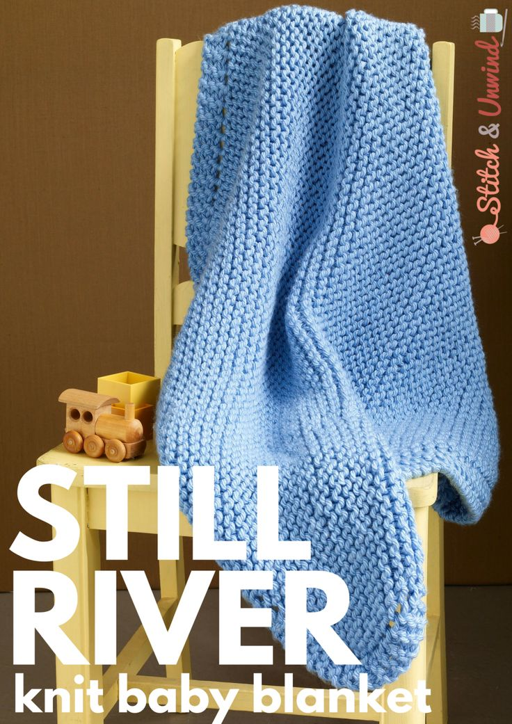 Easy Knitting Patterns For Babies : The ultimate baby knit still river blanket knitted