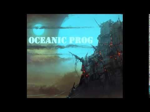 Progressive Rock 2014 - Oceanic Prog (Full Album) - YouTube