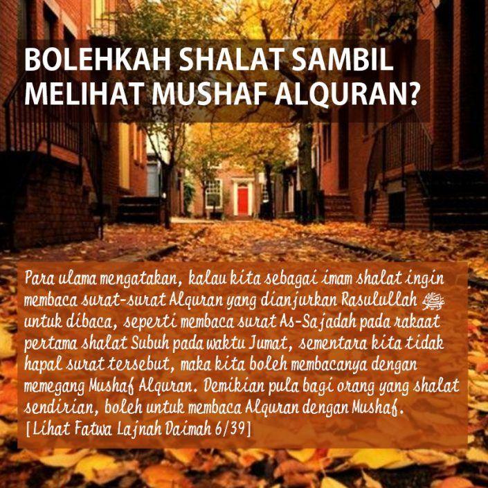 BOLEHKAH SHALAT SAMBIL MELIHAT MUSHAF ALQURAN?
