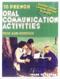 50 Oral Communication Activities (French)