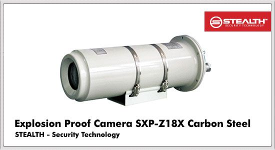 Explosion Proof Camera SXP-Z18X Carbon Steel