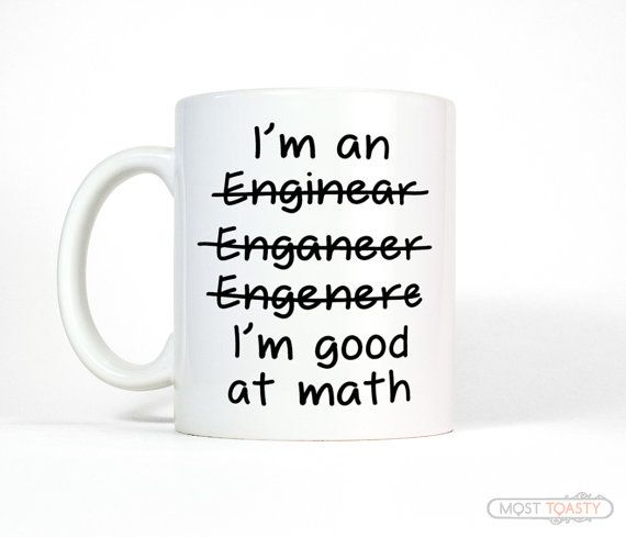 I'm an Engineer Mug, Funny Coffee Mug, Funny Gifts for Men, Math Gifts, Spelling Mug, Funny Mug, Right or Left Handed Mug-Men's Gift for Him