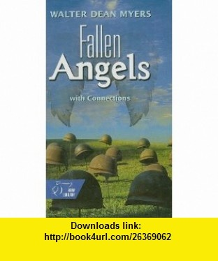 Fallen Angels With Connections (HRW Library) (9780030565069) Walter Dean Myers , ISBN-10: 0030565065  , ISBN-13: 978-0030565069 ,  , tutorials , pdf , ebook , torrent , downloads , rapidshare , filesonic , hotfile , megaupload , fileserve