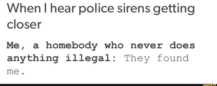 "Happens all the time. One time in class I yelled out ""THEY'RE COMING FOR ME!!! I CAN'T BELIEVE I STOLE THAT CAR"" and everyone was staring and I laughed way too hard"