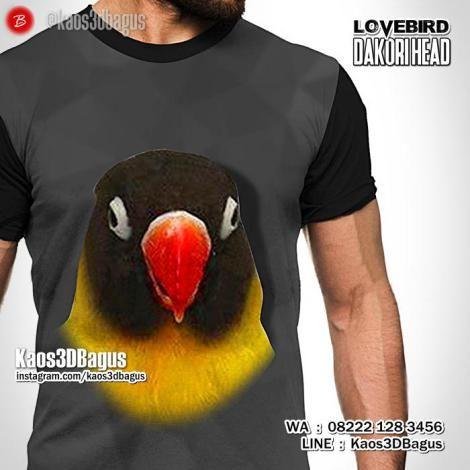 Kaos BURUNG, Lovebird Dakori Head, Dakocan Original, Kaos3D, Kaos Kicau Mania, Klub Burung Lovebird, https://instagram.com/kaos3dbagus, WA : 08222 128 3456, LINE : Kaos3DBagus