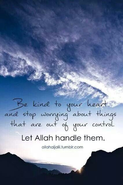 Leave it to Allah...