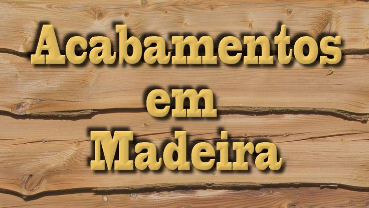 14 tipos de acabamento para madeiras - Acabamentos para Madeiras #5