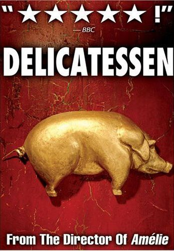 Delicatessen: Best Ever French Films: Top ten French movies of all time