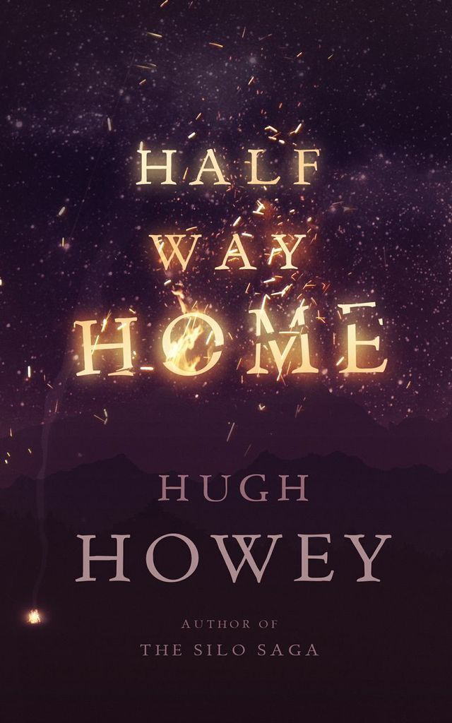 Amazon.com: Half Way Home eBook: Hugh Howey: Kindle Store [Anything by Hugh Howey is gonna be awesome!]