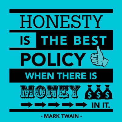 Is honesty the best policy? Look at the evidence