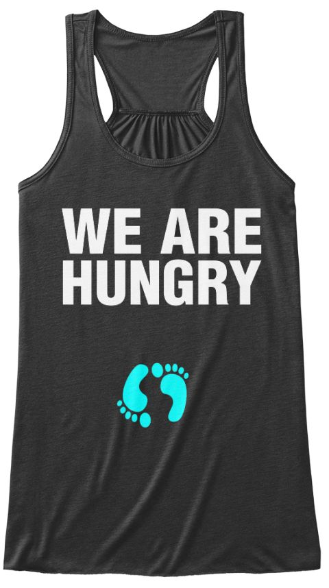 We Are Hungry   Funny Pregnancy Shirts Mother's Day Gift, mother's day Happy Mother's Day T-shirt, funny pregnant shirts, pregnant shirts funny, pregnant t shirts, mothersday2017shirts,#mothersday2017shirt,#mothersday,#mothersdayusa,#bestmomever, #mom, #pregnancy ,#momday,mother's day presents, mother's day shirt, mother's day t-shirt, mom gifts, mom funny gifts, mom gifts funny,best mom gifts, mum gifts funny, mother to be gifts.