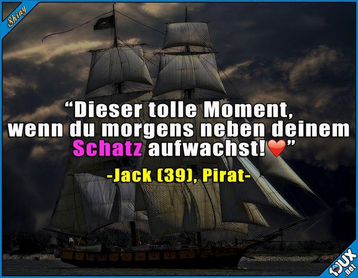Ich hätte auch gerne einen Schatz ^^  Lustige Sprüche / Lustige Bilder #Humor #jux #1jux #Sprüche #lustig #Jodel #lustigeBilder #lustigeSprüche #Pirat #Schatz #Zweideutig