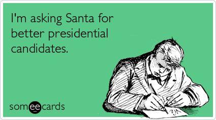 Please, Santa, I've been good. I deserve a lot better than what I've see so far.