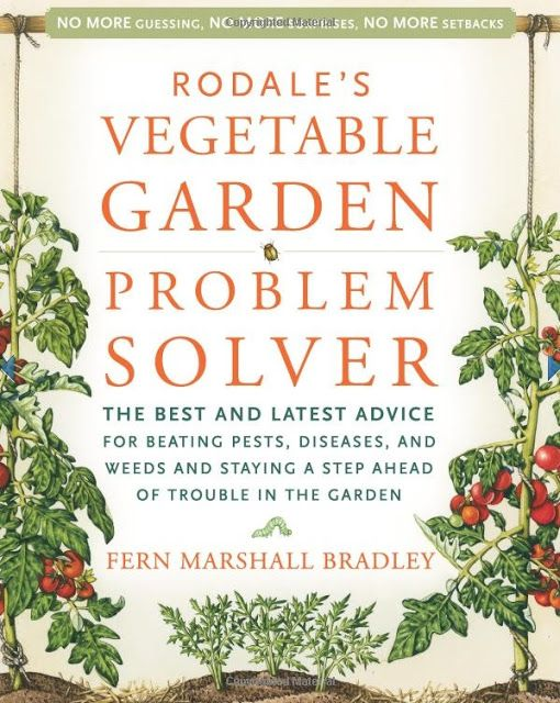 Rodale's Vegetable Garden Problem Solver $16.60 on Amazon at http://www.amazon.com/dp/1594863083/ref=as_li_ss_til?tag=worldingreen-20=213381=390973=as4=1594863083=0NHEHY85ZS53CZR8ZDZG&=http%3A%2F%2Falternative-energy-gardning.blogspot.com%2F2013%2F06%2Fvegetable-garden-problem-solver.html