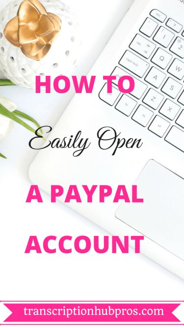 Read this article and fin out how to easily open and set up a PayPal account
