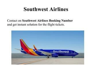 Call 1-844-313-7010 Southwest Airlines Booking Phone Number. Southwest Airlines toll free number, Southwest Airlines Booking Phone Number, Southwest Airlines Booking, Southwest Airlines Reservations Phone Number, Southwest Airlines Reservation, Southwest Airlines Reservations Number, Southwest Airlines Ticket Booking, Southwest Airlines Ticket Reservation
