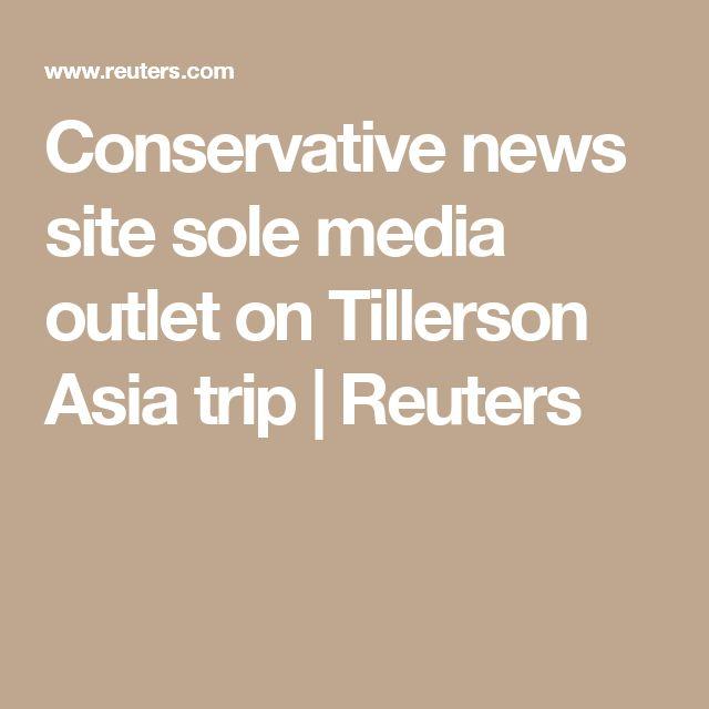 Conservative news site sole media outlet on Tillerson Asia trip  | Reuters