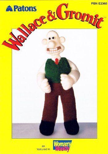Wallace And Gromit Knitting Pattern : Patons Wallace & Gromit: Knitting Pattern for Wallace (PBN E2360) by Alan...