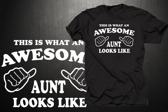 This Is What An Awesome Aunt Looks Like TShirt Gift by aerotees, $14.99