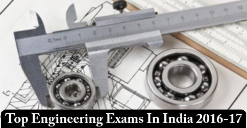 Most #Significant and Respected #Engineering #Entrance #Exams in India 2016-17...