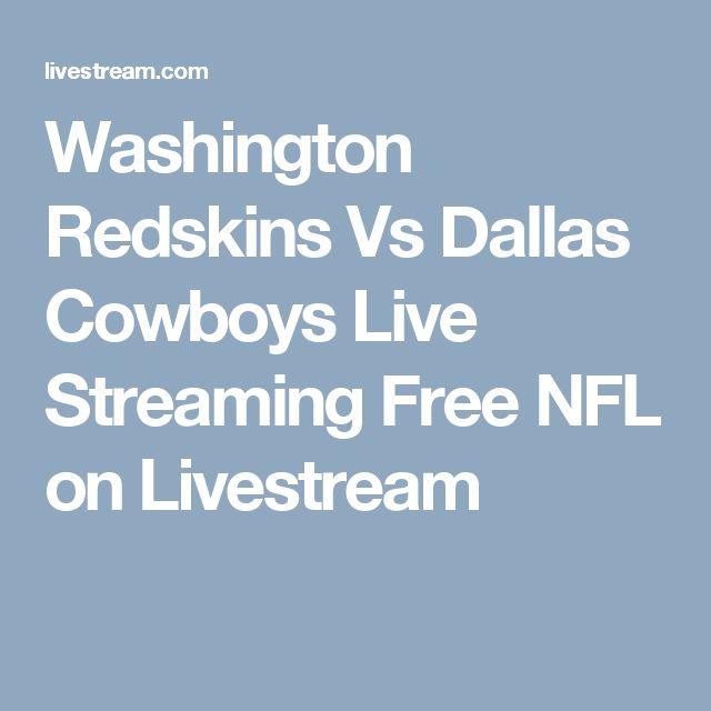 Washington Redskins Vs Dallas Cowboys Live Streaming Free NFL on Livestream