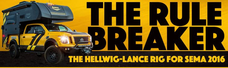 Hellwig Products and Lance Campers team up with Icon, Bushwhacker, Torklift and more to build a Nissan Titan XD diesel rig for SEMA 2016.