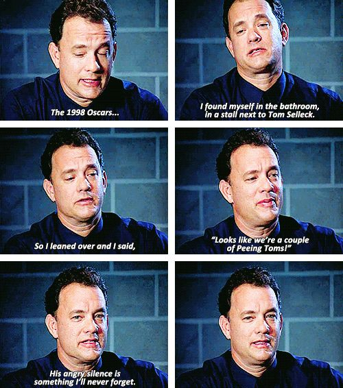 He would tell you all of his greatest stories. | 23 Reasons Tom Hanks Would Be The Ultimate Best Friend - loooove him