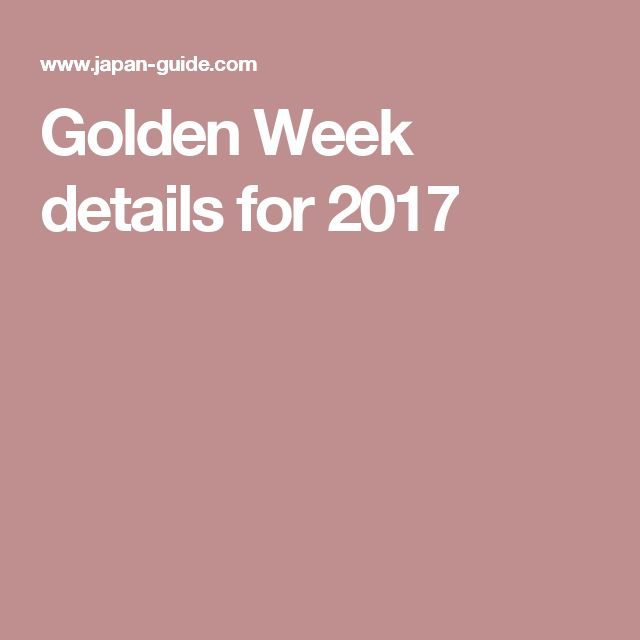 Golden Week details for 2017