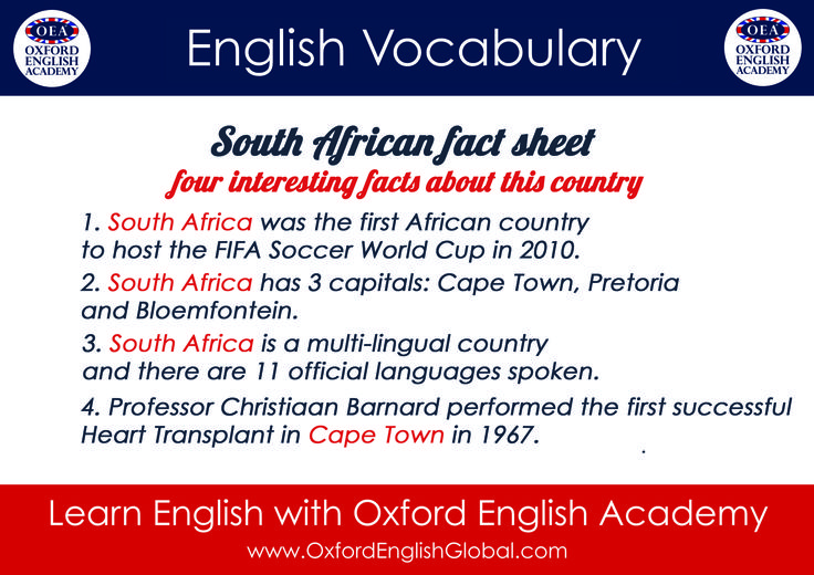 Learn English with Oxford English Academy and Learn about English Vocabulary South African Fact Sheet.Click VISIT for more English learning hints and tips from the Oxford English Academy blog.  #oxfordenglishacademy #learnenglish #englishschool #englishcourse #learnenglishcapetown