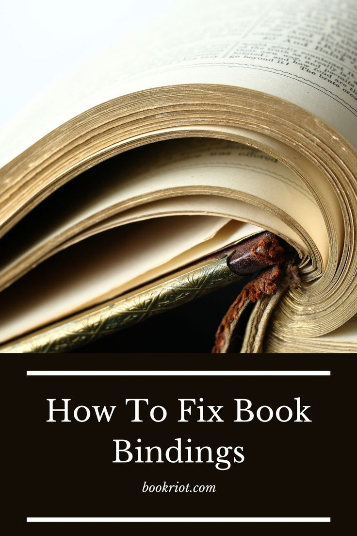 How To Fix Book Binding Goodbye To Loose Pages And Broken Spines Book Binding Book Repair Diy Book