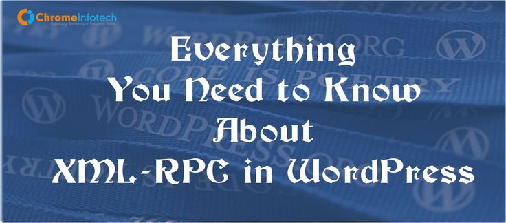 Everything You Need To Know About XML-RPC In WordPress