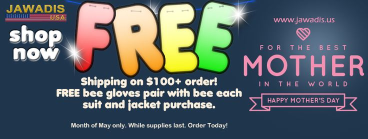 Take advantage of the May 2017 promo offer! Free pair of bee gloves with each bee suit or jacket purchase. Buy an adult bee suit or childs, you'll receive free pair of bee gloves with each. To make the offer even sweeter, we'll ship it free on all orders over $100. Start shopping now.