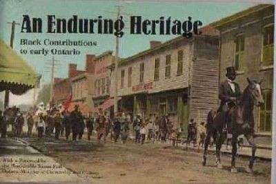 An Enduring Heritage: Black Contributions to Early Ontario.